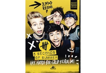 5 Seconds Of Summer - Hey, Haydi Bir Grup Kuralım!