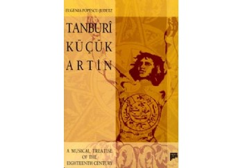 Tanburi Küçük ArtinA Musical Treatise Of The Eighteenth Century Kitap