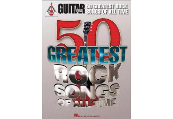 Hal Leonard Guitar Worlds 50 Greatest Rock Songs of All Time