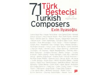 71 Türk Bestecisi (71 Turkish Composers) Kitap